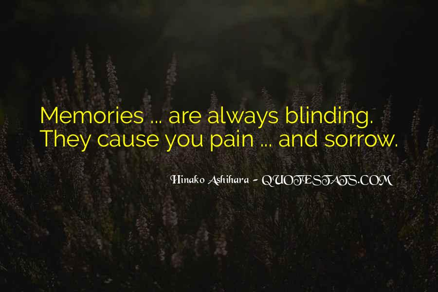 Memories And Pain Quotes #1461361