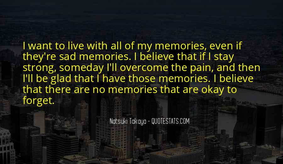 Memories And Pain Quotes #1619345