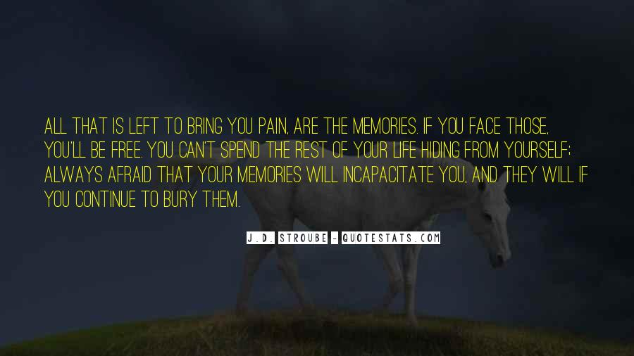 Memories And Pain Quotes #1690241