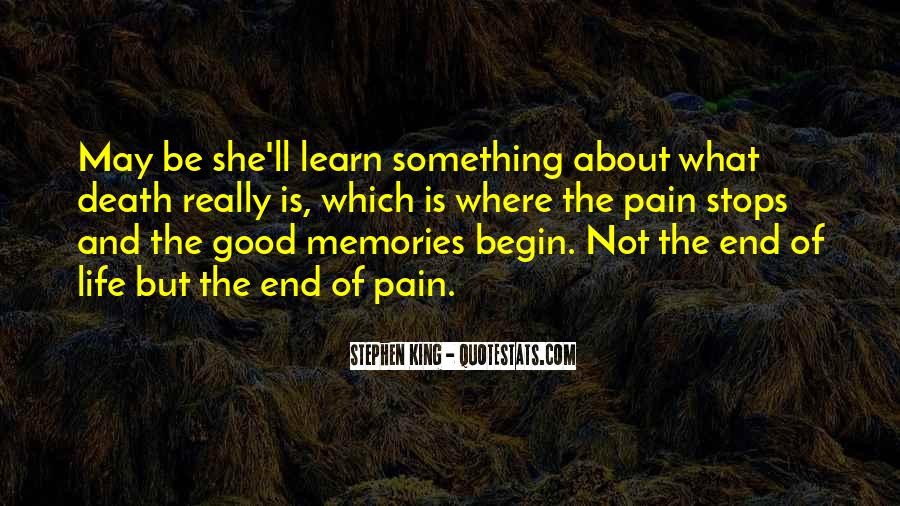 Memories And Pain Quotes #1737657