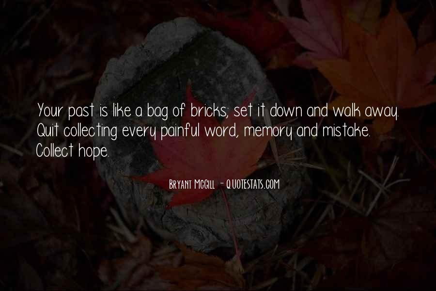 Memories And Pain Quotes #1780088