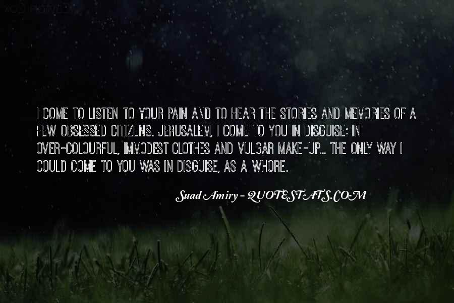 Memories And Pain Quotes #1807138
