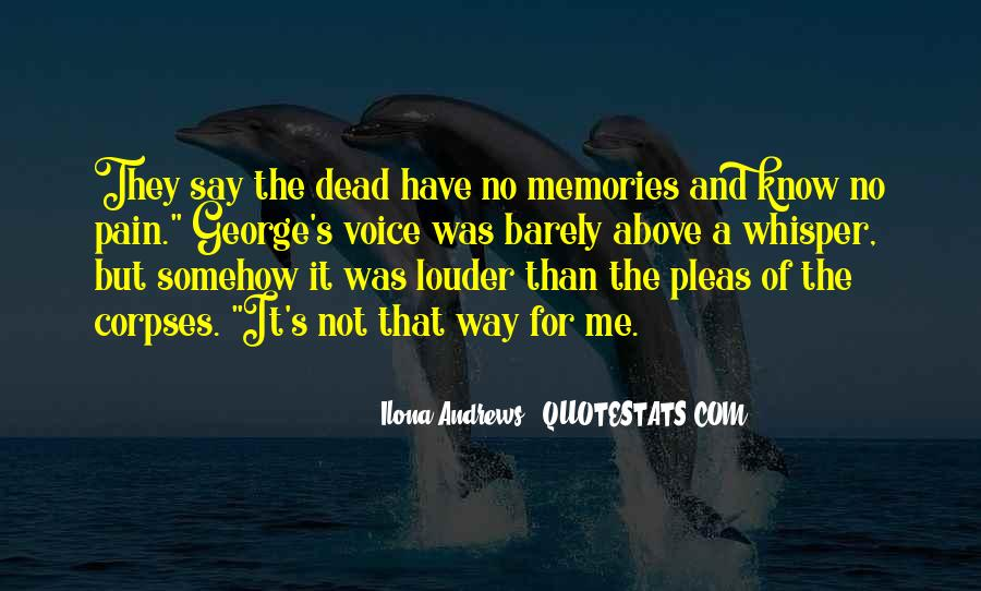 Memories And Pain Quotes #258885