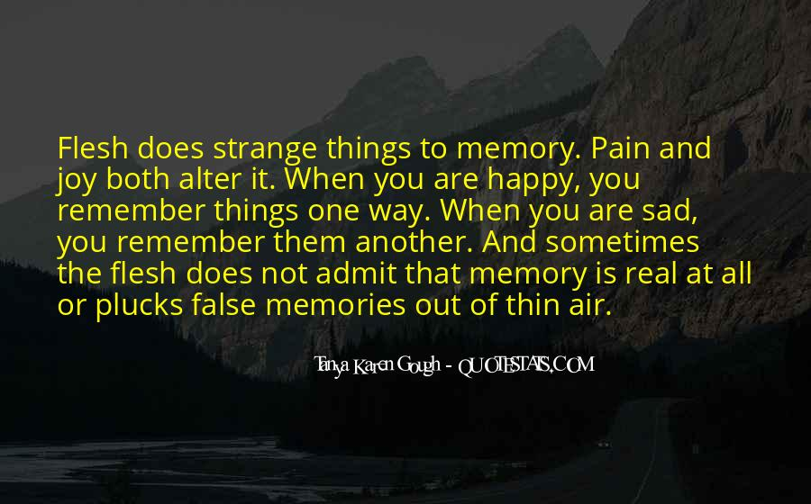 Memories And Pain Quotes #275373