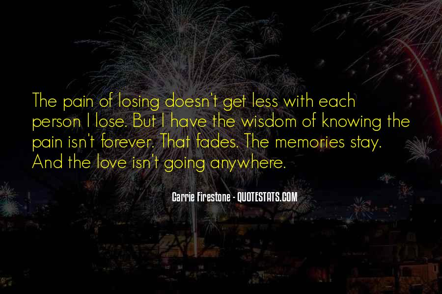 Memories And Pain Quotes #364375