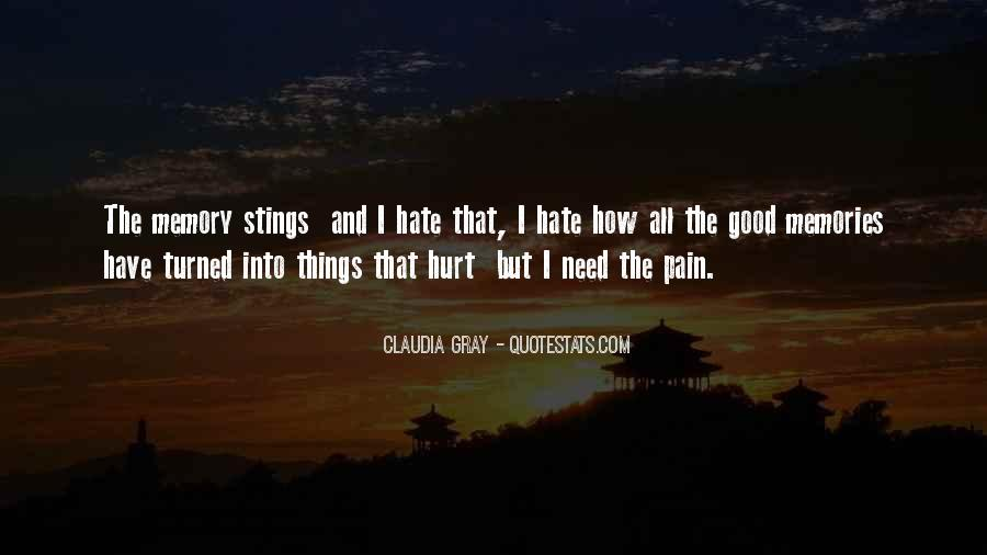 Memories And Pain Quotes #745790