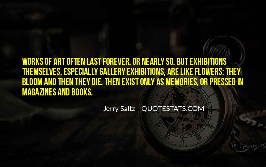 Memories Will Last Forever Quotes #1361754