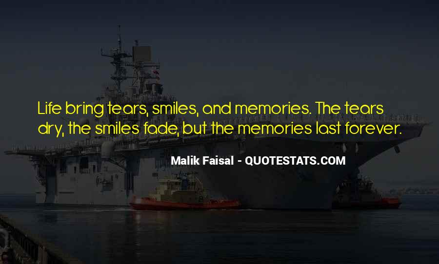Memories Will Last Forever Quotes #92974
