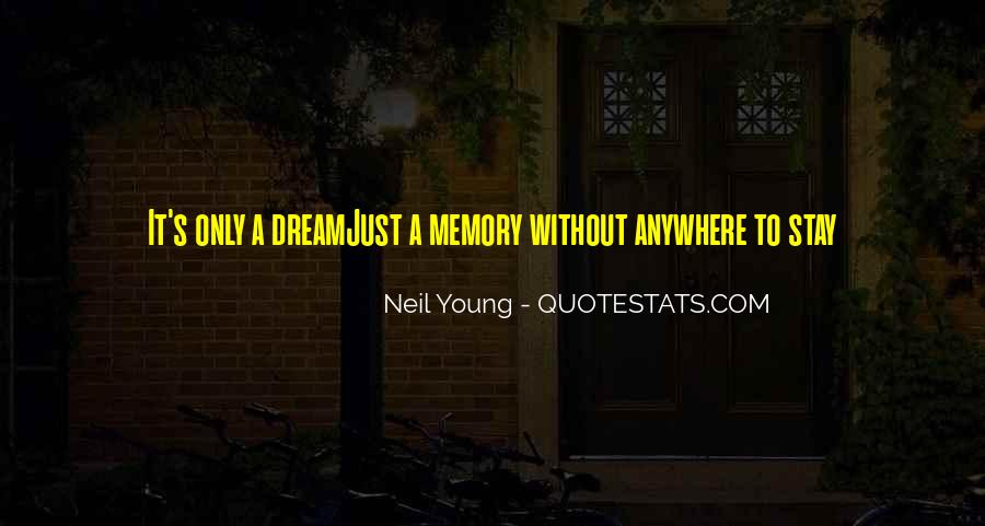 Memories Will Stay Quotes #1415419