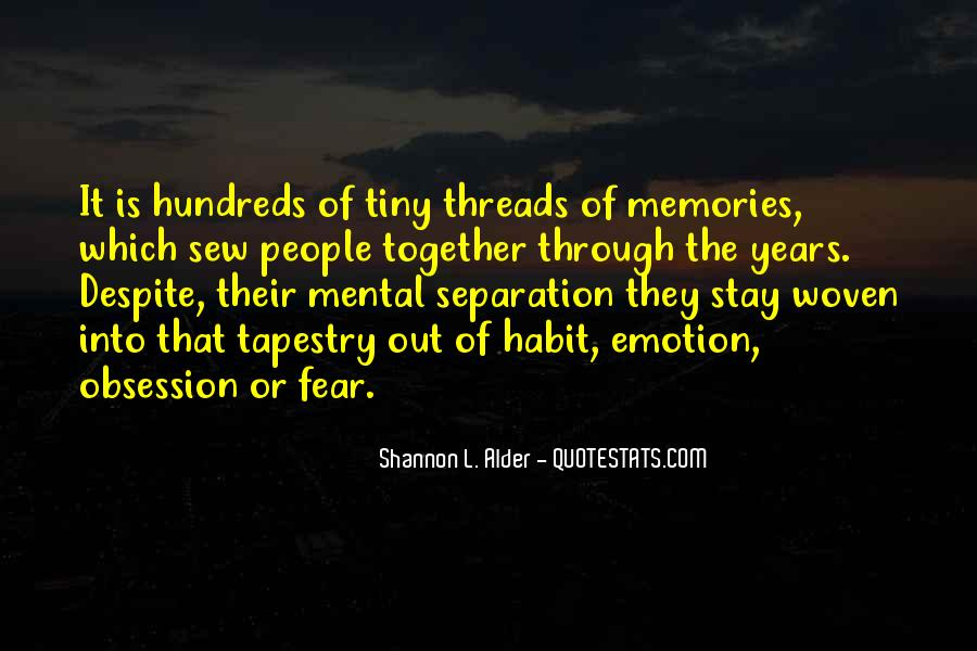 Memories Will Stay Quotes #1542849