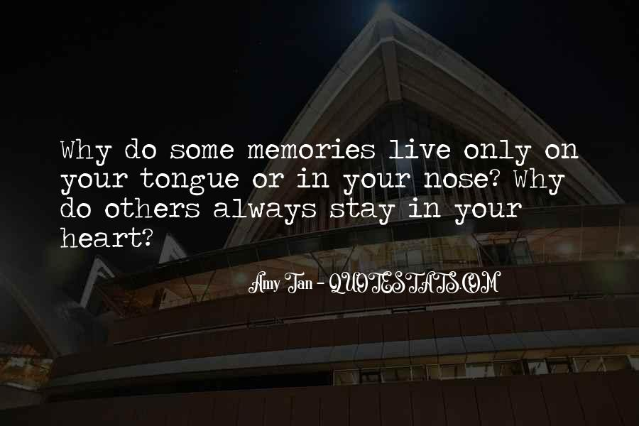 Memories Will Stay Quotes #1610296