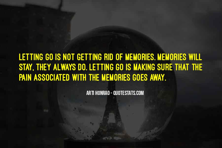 Memories Will Stay Quotes #209937
