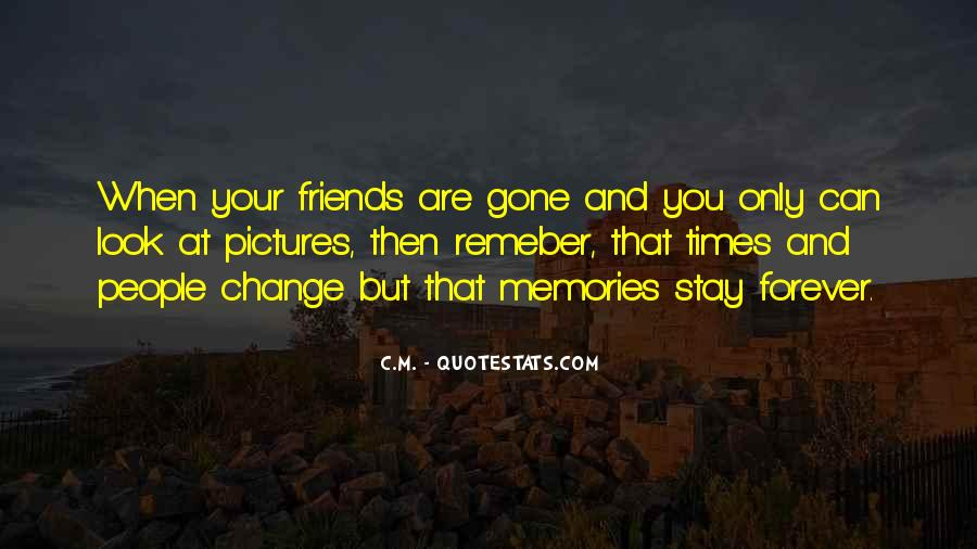 Memories Will Stay Quotes #282819