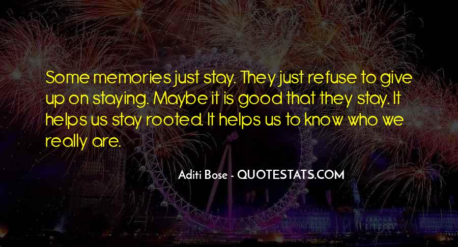 Memories Will Stay Quotes #319629