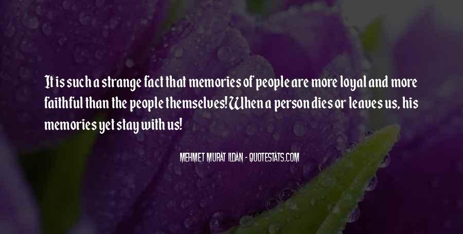 Memories Will Stay Quotes #779132