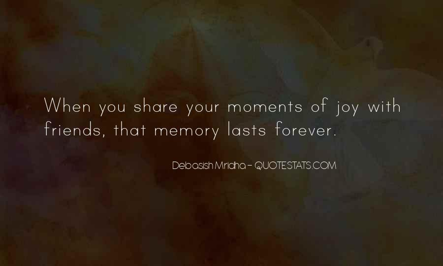 Memory Moments Quotes #102417