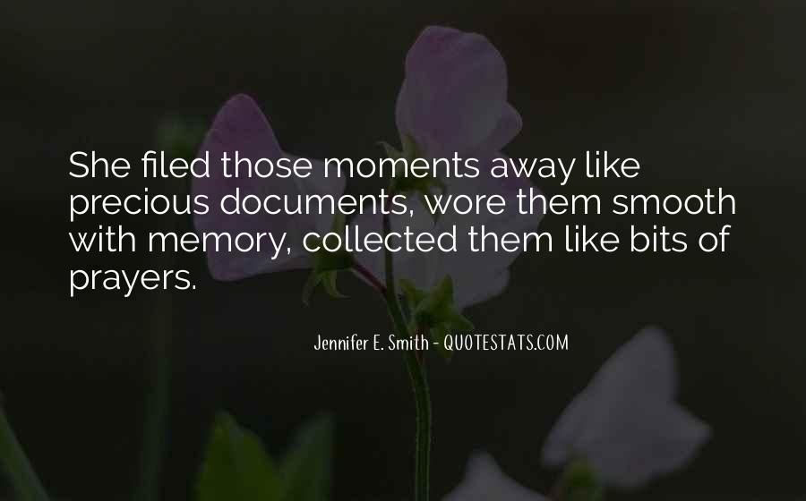 Memory Moments Quotes #1130137