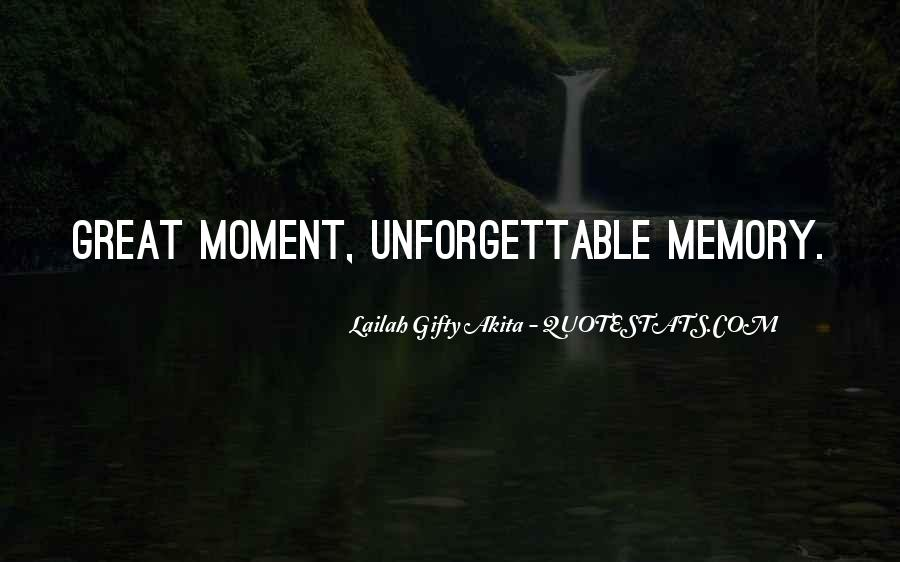 Memory Moments Quotes #1166567