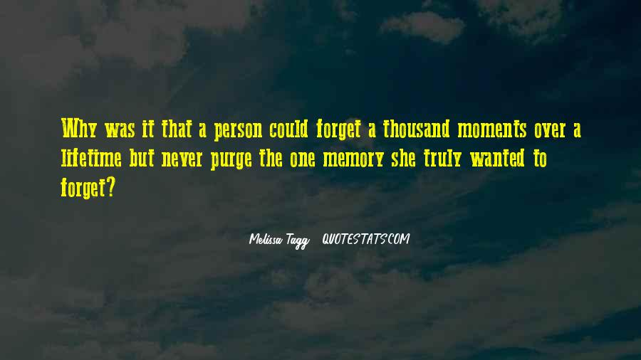 Memory Moments Quotes #1384988
