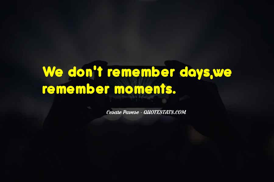 Memory Moments Quotes #1456348