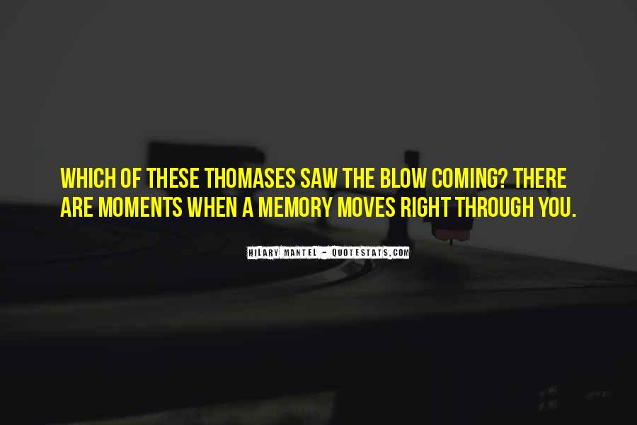Memory Moments Quotes #1464166