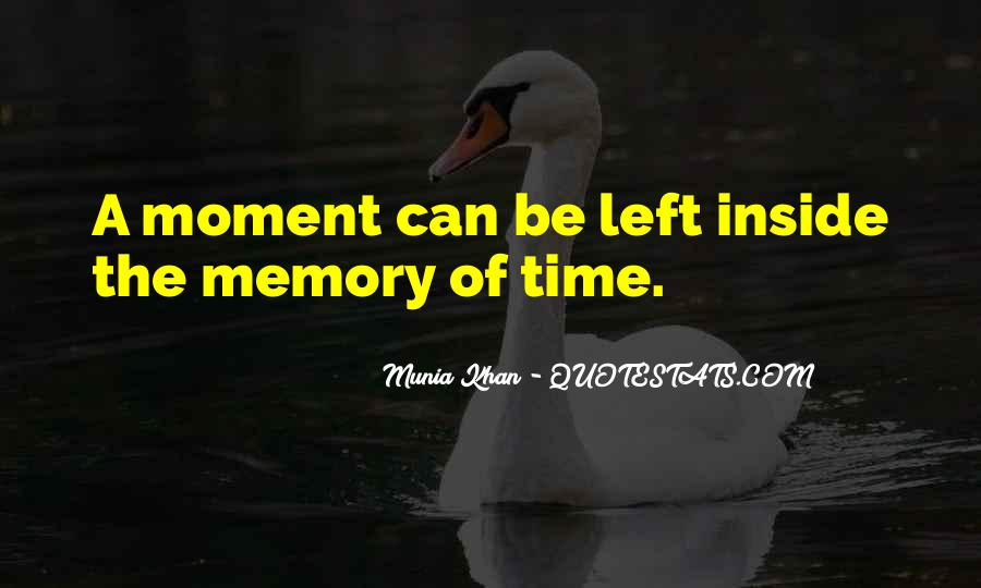 Memory Moments Quotes #1732780