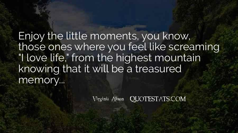 Memory Moments Quotes #1862335