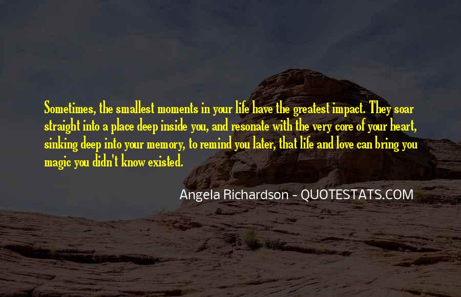 Memory Moments Quotes #301994