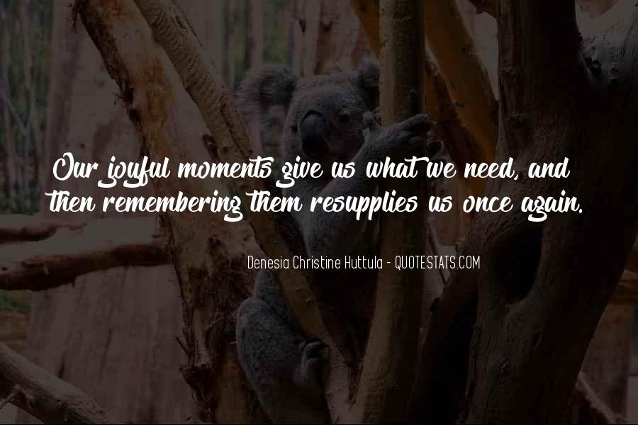 Memory Moments Quotes #314649