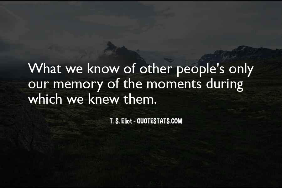 Memory Moments Quotes #348057