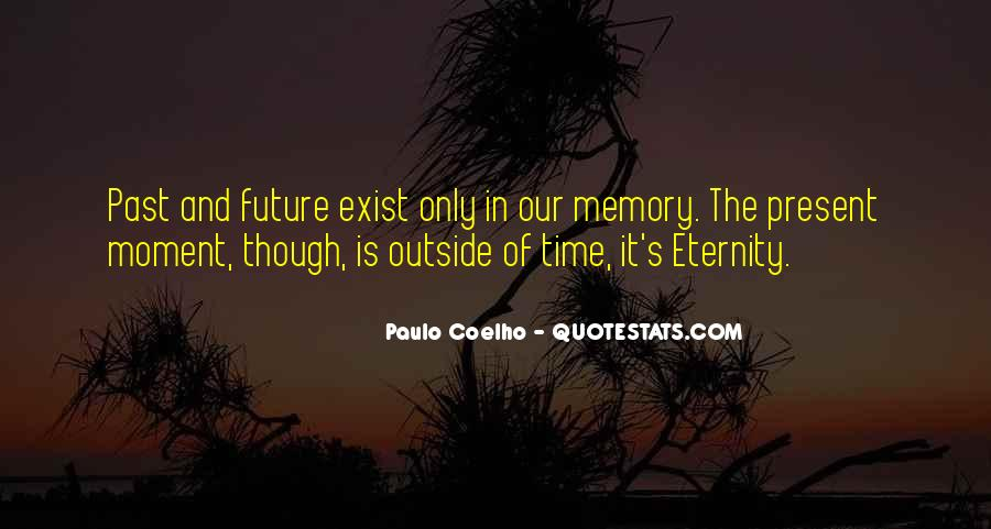 Memory Moments Quotes #498214
