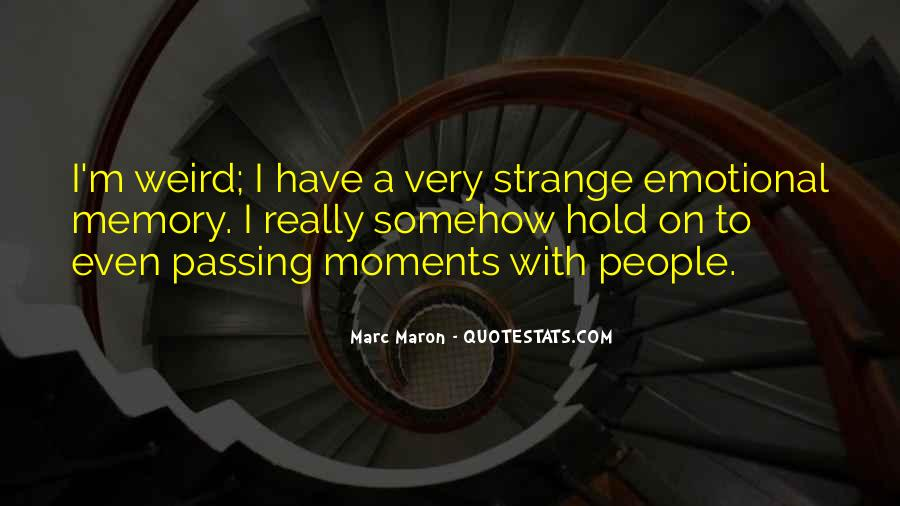 Memory Moments Quotes #505278