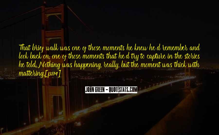 Memory Moments Quotes #591550