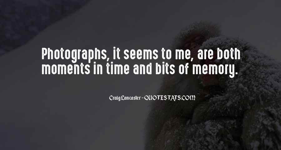 Memory Moments Quotes #763649