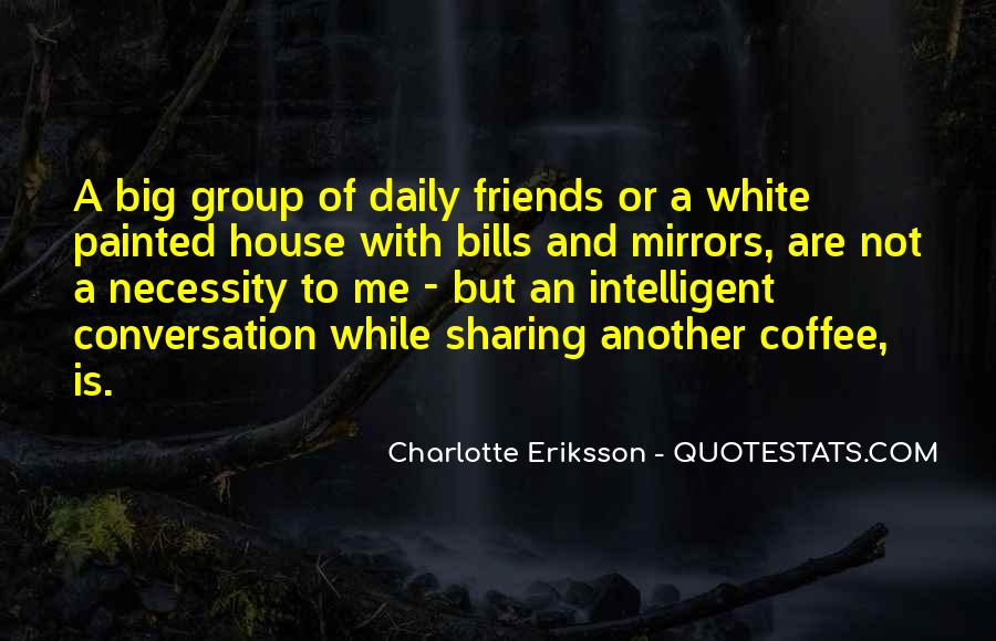 Quotes About Conversation And Coffee #1181152