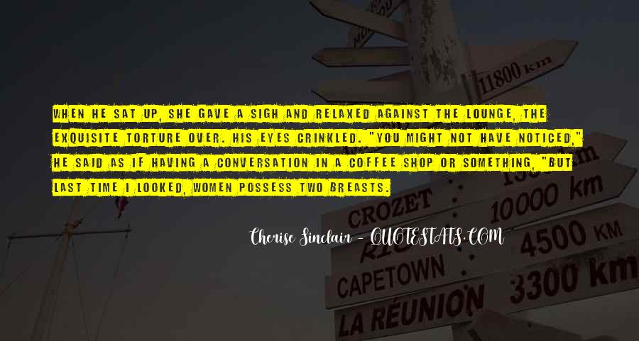 Quotes About Conversation And Coffee #1510908