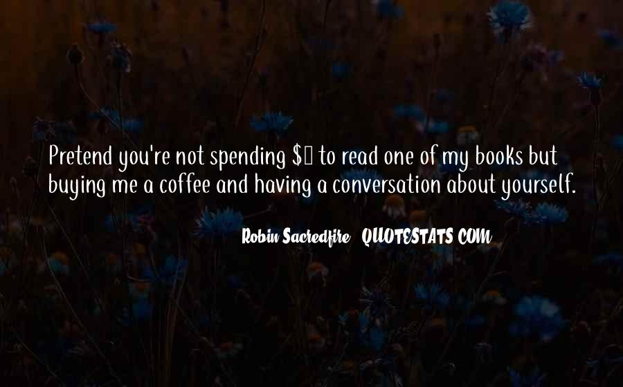 Quotes About Conversation And Coffee #41975