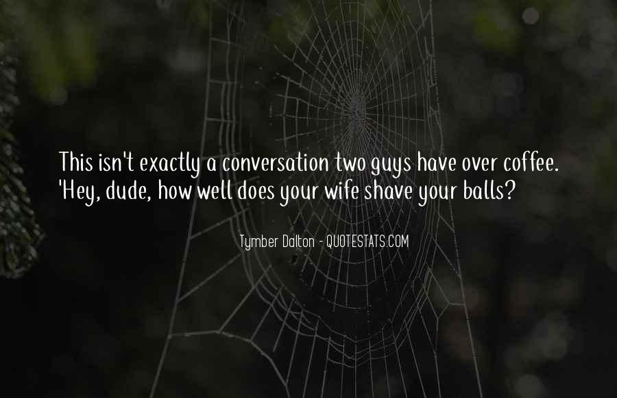 Quotes About Conversation And Coffee #421697