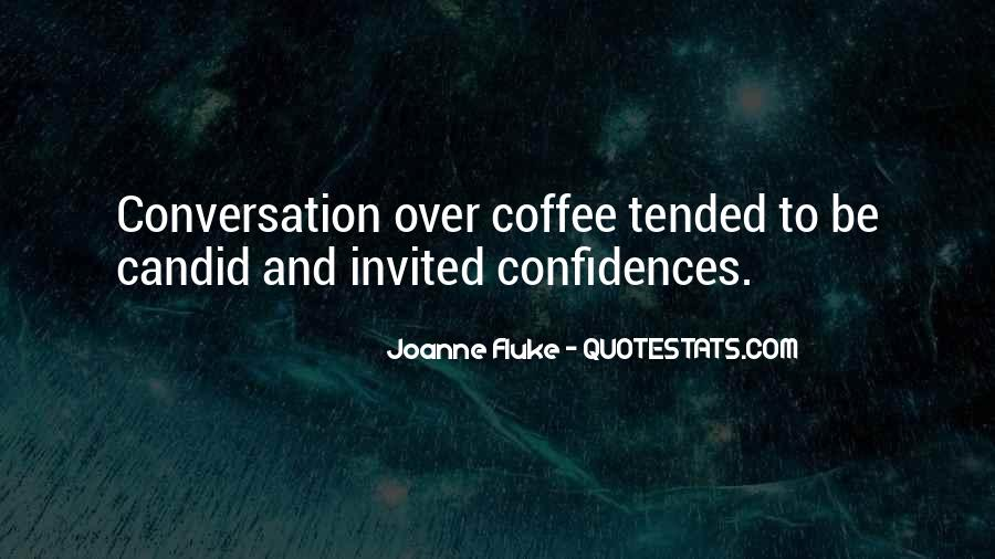 Quotes About Conversation And Coffee #452059