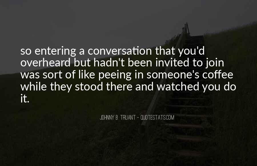 Quotes About Conversation And Coffee #588699