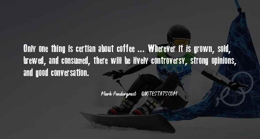 Quotes About Conversation And Coffee #974313