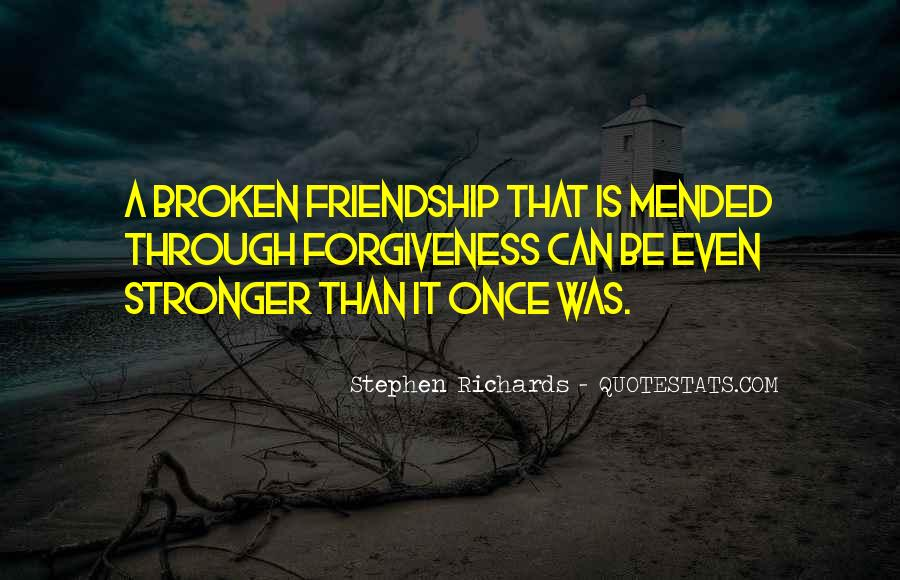 Mended Friendship Quotes #1508351