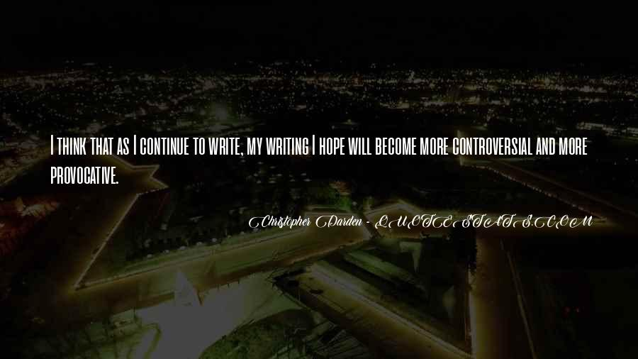 Quotes About Controversial Writing #1304979