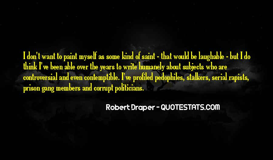 Quotes About Controversial Writing #751390