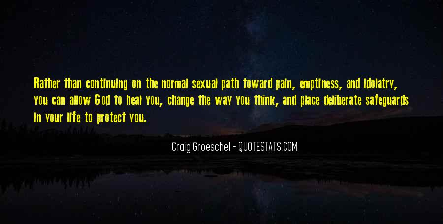 Quotes About Continuing On In Life #1391294