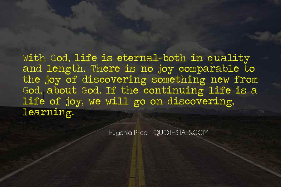 Quotes About Continuing On In Life #255344