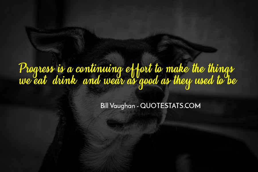 Quotes About Continuing On In Life #321056