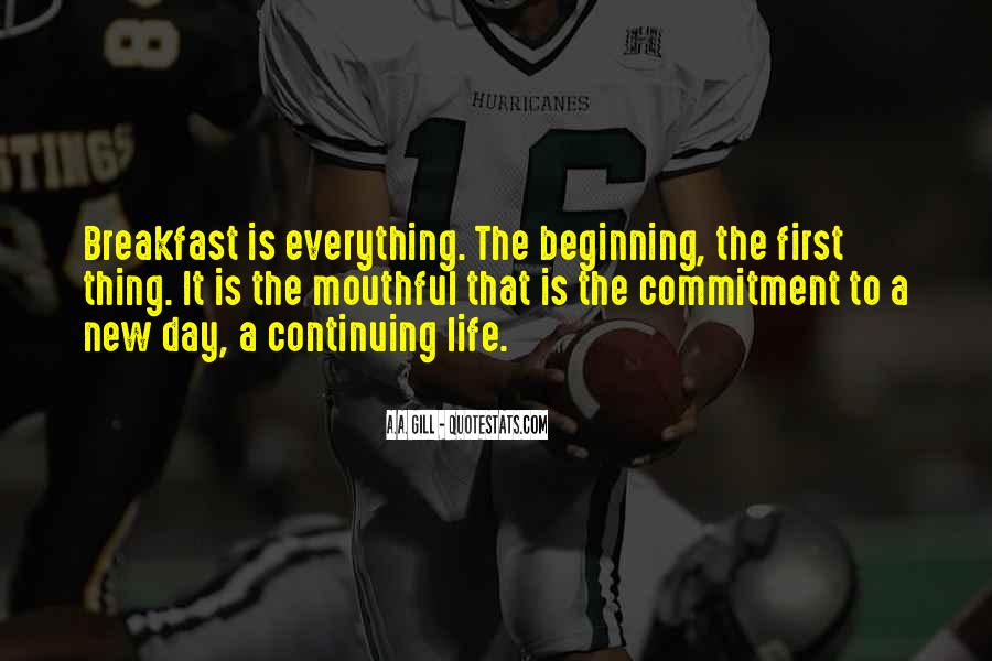 Quotes About Continuing On In Life #753518