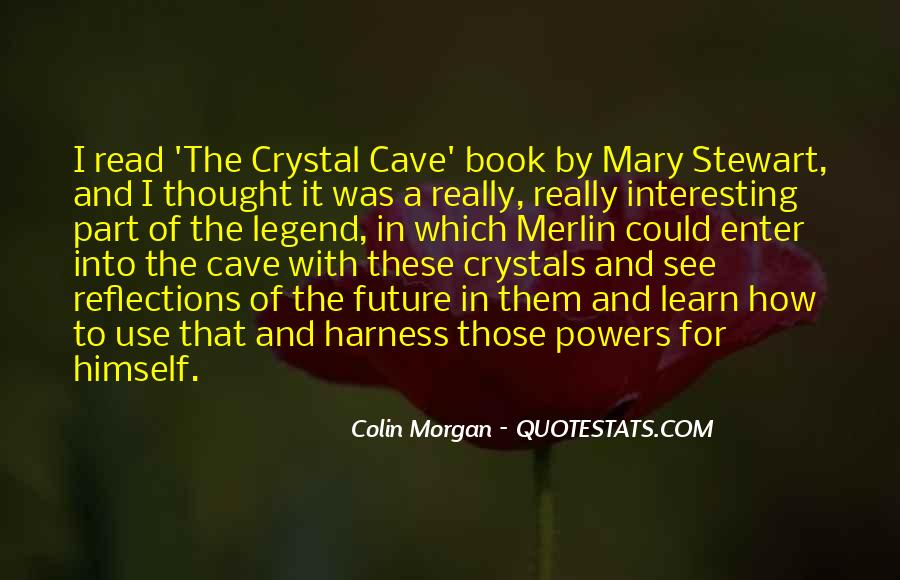 Merlin The Crystal Cave Quotes #1186047