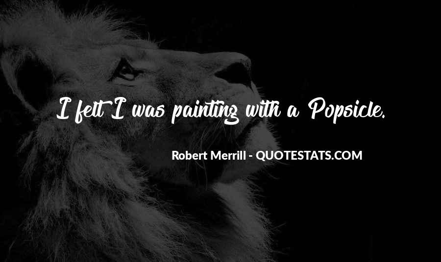 Merrill Da2 Quotes #179408